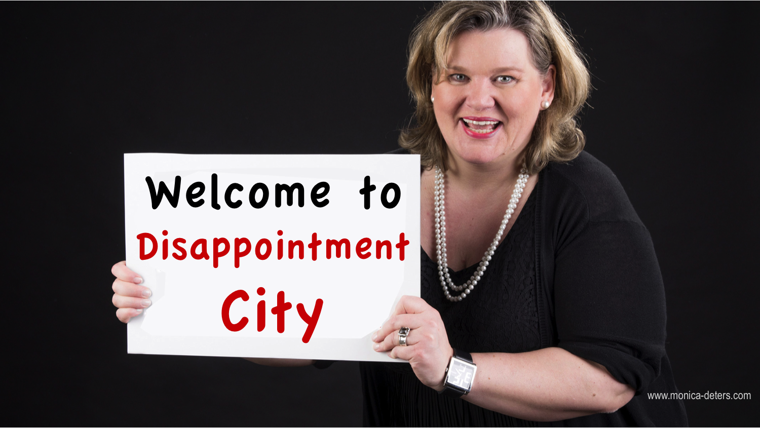 Welcome to Disappointment City