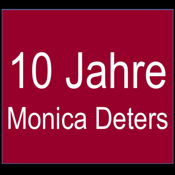 10 Jahre Monica Deters