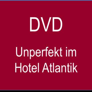 DVD Unperfekt im Hotel Atlantik