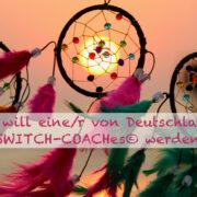 Foto Traumfänger - Ich will eine von Deutschlands SWITCH-Coaches werden